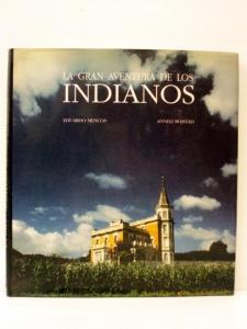 la-gran-aventura-de-los-indianos-eduardo-mencos-y-anneli-bojstad-ref12329