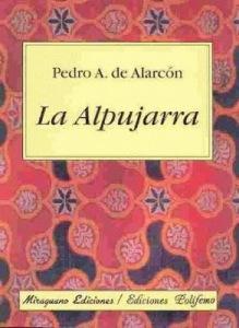 LA ALPUJARRA (Pedro Antonio de Alarcon)